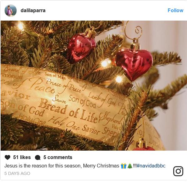 Publicación de Instagram por dalilaparra: Jesus is the reason for this season, Merry Christmas 🎁🎄!!!#navidadbbc