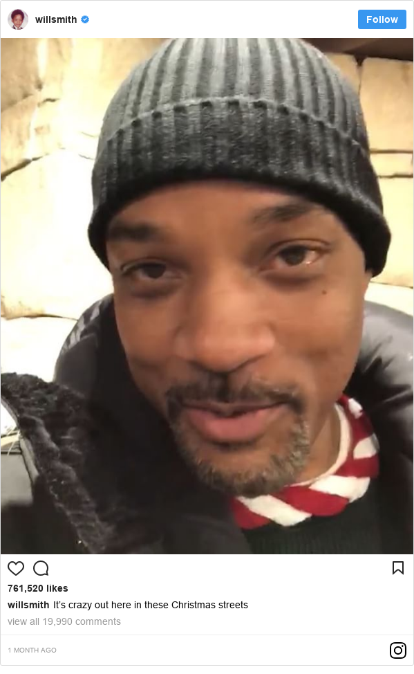 Instagram post by willsmith: It's crazy out here in these Christmas streets