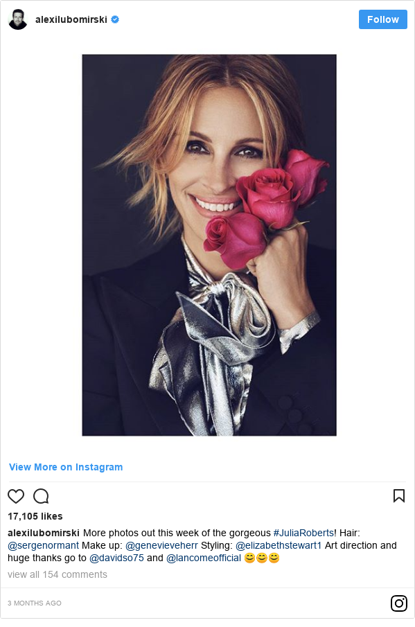 Instagram post by alexilubomirski: More photos out this week of the gorgeous #JuliaRoberts! Hair @sergenormant Make up @genevieveherr Styling @elizabethstewart1 Art direction and huge thanks go to @davidso75 and @lancomeofficial 😊😊😊
