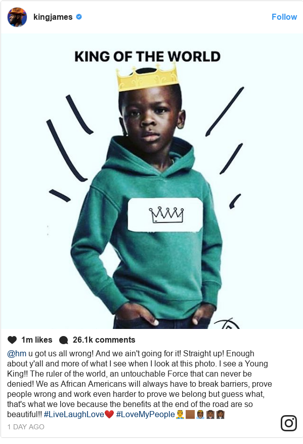 Ujumbe wa Instagram wa kingjames: @hm u got us all wrong! And we ain't going for it! Straight up! Enough about y'all and more of what I see when I look at this photo. I see a Young King!! The ruler of the world, an untouchable Force that can never be denied! We as African Americans will always have to break barriers, prove people wrong and work even harder to prove we belong but guess what, that's what we love because the benefits at the end of the road are so beautiful!! #LiveLaughLove❤️ #LoveMyPeople🤴🏾👸🏾👨🏾⚖️👩🏾⚖️