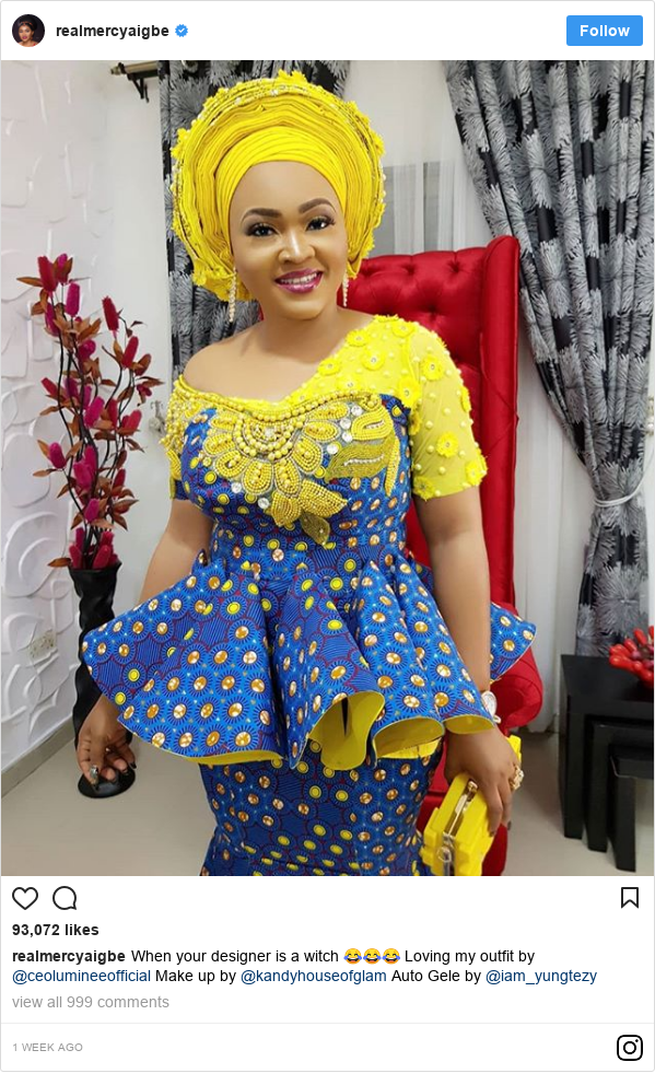 Instagram post by realmercyaigbe: When your designer is a witch 😂😂😂 Loving my outfit by @ceolumineeofficial  Make up by @kandyhouseofglam  Auto Gele by @iam_yungtezy