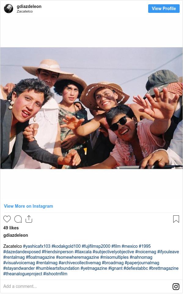Publicación de Instagram por gdiazdeleon: Zacatelco #yashicafx103 #kodakgold100 #fujifilmsp2000 #film #mexico #1995 #dazedandexposed #friendsinperson #tlaxcala #subjectivelyobjective #noicemag #ifyouleave #rentalmag #floatmagazine #somewheremagazine #misomultiples #nahnomag #visualvoicemag #rentalmag #archivecollectivemag #broadmag #paperjournalmag #stayandwander #humbleartsfoundation #yetmagazine #ignant #defiestabbc #brettmagazine #theanalogueproject #ishootmfilm