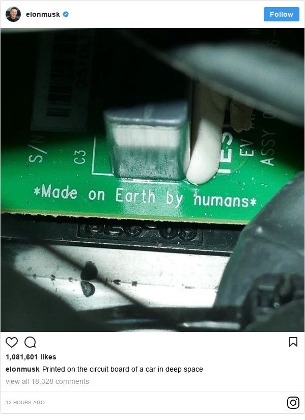 Instagram post by elonmusk: Printed on the circuit board of a car in deep space