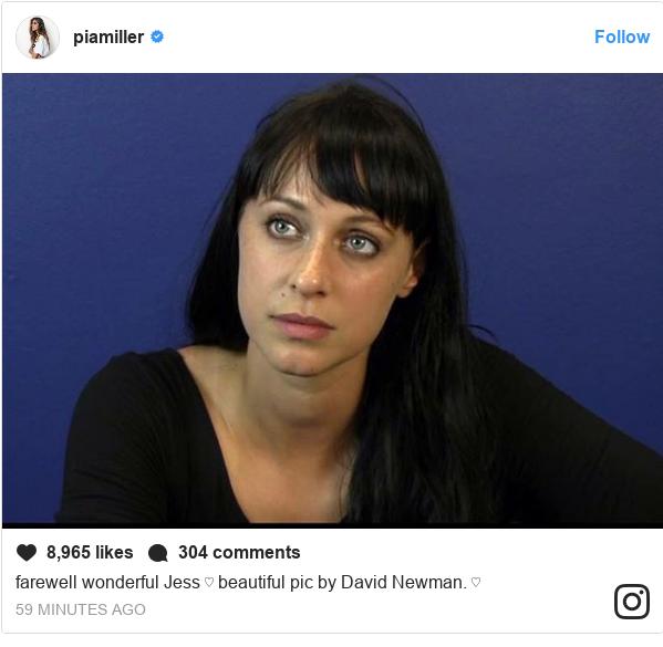 Instagram post by pia: farewell wonderful Jess ♡ beautiful pic by David Newman. ♡
