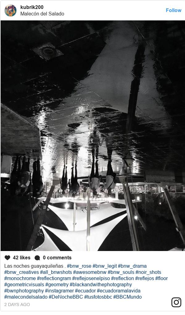 Publicación de Instagram por kubrik200: Las noches guayaquileñas .  #bnw_rose #bnw_legit #bnw_drama #bnw_creatives #all_bnwshots #awesomebnw #bnw_souls #noir_shots #monochrome #reflectiongram #reflejosenelpiso #reflection #reflejos #floor #geometricvisuals #geometry #blackandwithephotography #bwnphotography #instagramer #ecuador #ecuadoramalavida #malecondelsalado #DeNocheBBC #tusfotosbbc #BBCMundo