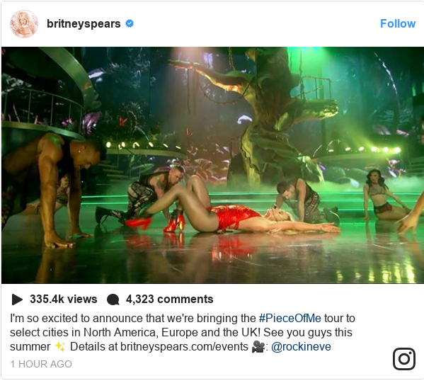 Instagram post by britneyspears: I'm so excited to announce that we're bringing the #PieceOfMe tour to select cities in North America, Europe and the UK! See you guys this summer ✨ Details at britneyspears.com/events 🎥 @rockineve