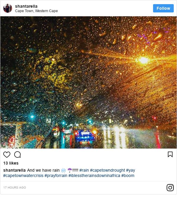 Instagram post by shantarella: And we have rain 🌧 ☔️!!!!! #rain #capetowndrought #yay #capetownwatercrisis #prayforrain #iblesstherainsdowninafrica #boom