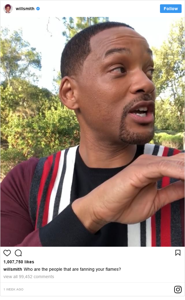Instagram post by willsmith: Who are the people that are fanning your flames?