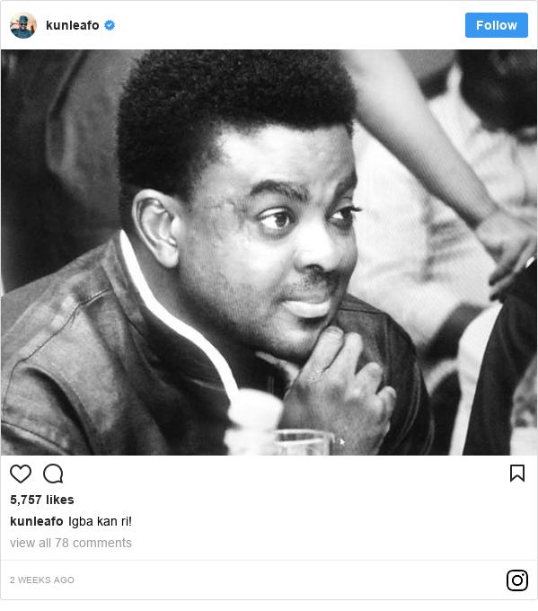 Instagram post by kunleafo: Igba kan ri!