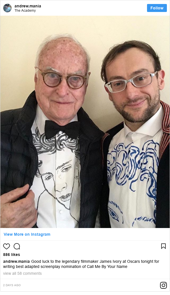 Instagram post by andrew.mania: Good luck to the legendary filmmaker James Ivory at Oscars tonight for writing best adapted screenplay nomination of Call Me By Your Name