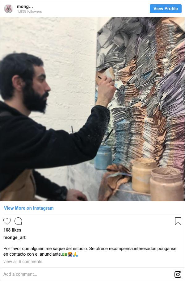 Instagram post by monge_art: Por favor que alguien me saque del estudio. Se ofrece recompensa.interesados pónganse en contacto con el anunciante.💵😭🙏
