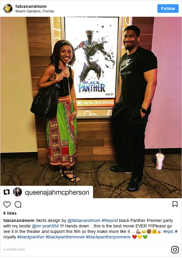 Instagram post by fabianandmom: Skirts design by @fabianandmom  #Repost black Panther Premier party with  my bestie @mr.yeah954 !!! Hands down ...this is the best movie EVER !!!!Please go see it in the theater and support this film so they make more like it ... 💪🏽👑✊🏾🤗🎉 #epic # royalty #blackpanther #blackpanthermovie #blackpantherpremiere ❤️💛💚