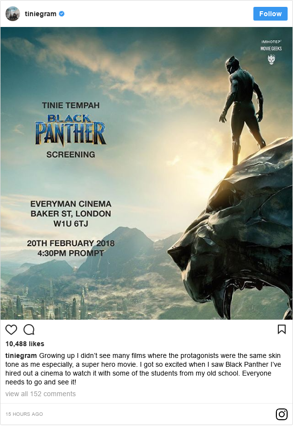 Instagram post by tiniegram: Growing up I didn't see many films where the protagonists were the same skin tone as me especially, a super hero movie. I got so excited when I saw Black Panther I've hired out a cinema to watch it with some of the students from my old school. Everyone needs to go and see it!