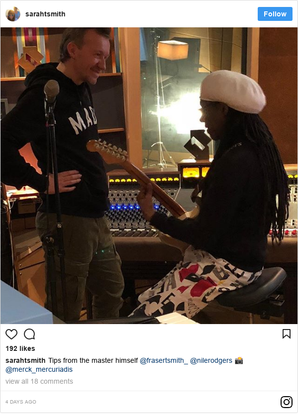 Instagram post by sarahtsmith: Tips from the master himself @frasertsmith_ @nilerodgers 📸 @merck_mercuriadis