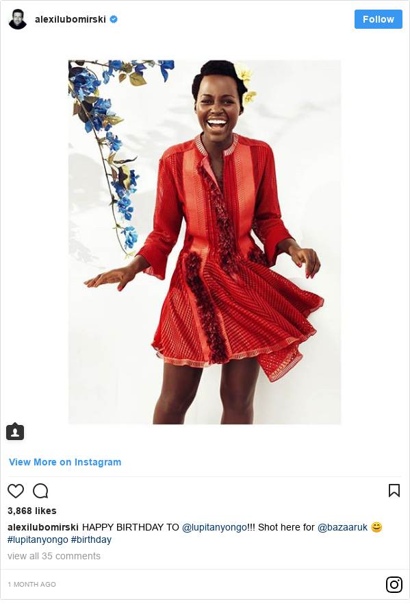 Instagram post by alexilubomirski: HAPPY BIRTHDAY TO @lupitanyongo!!! Shot here for @bazaaruk 😊 #lupitanyongo #birthday