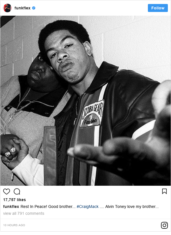 Instagram post by funkflex: Rest In Peace! Good brother... #CraigMack .... Alvin Toney love my brother...