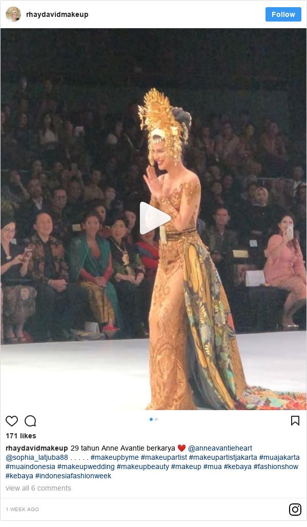 Instagram pesan oleh rhaydavidmakeup: 29 tahun Anne Avantie berkarya ❤️ @anneavantieheart @sophia_latjuba88 . . . . . #makeupbyme #makeupartist #makeupartistjakarta #muajakarta #muaindonesia #makeupwedding #makeupbeauty  #makeup #mua #kebaya #fashionshow #kebaya #indonesiafashionweek