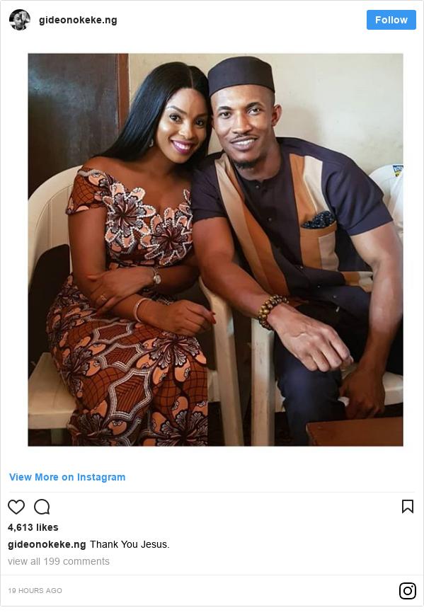 Instagram post by gideonokeke.ng: Thank You Jesus.