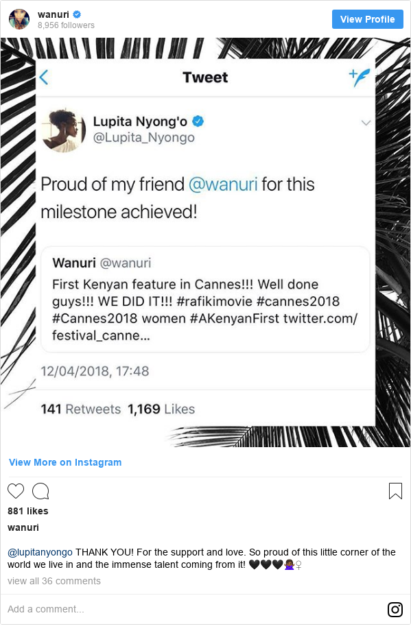 Instagram post by wanuri: @lupitanyongo THANK YOU! For the support and love. So proud of this little corner of the world we live in and the immense talent coming from it! 🖤🖤🖤🙅🏾♀️