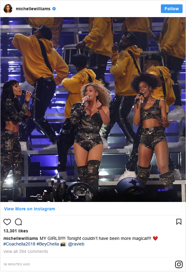 Instagram post by michellewilliams: MY GIRLS!!!! Tonight couldn't have been more magical!!! ❤️ #Coachella2018 #BeyChella 📸  @ravieb