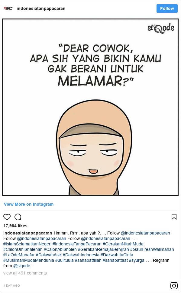 Instagram pesan oleh indonesiatanpapacaran: Hmmm. Rrrr.. apa yah ?. . . Follow @indonesiatanpapacaran  Follow @indonesiatanpapacaran  Follow @indonesiatanpapacaran . . . #IslamSelamatkanNegeri #IndonesiaTanpaPacaran #GerakanNikahMuda #CalonUmiShalehah #CalonAbiSholeh #GerakanRemajaBerhijrah #GaulFreshWalimahan  #LaOdeMunafar #DakwahAsik #DakwahIndonesia #DakwahItuCinta #MuslimahMudaMendunia #uulituula #sahabatfillah #sahabattaat #syurga . . .  Regrann from @siqode -
