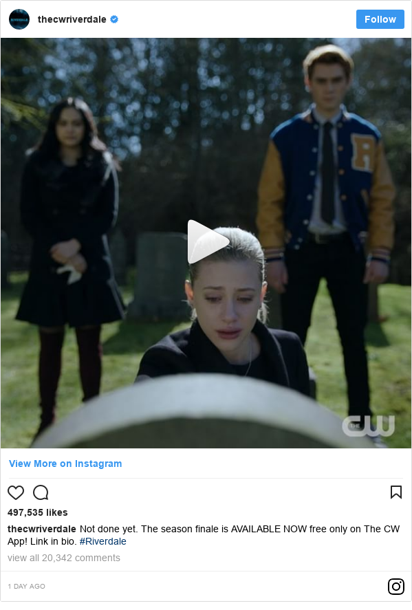 Instagram post by thecwriverdale: Not done yet. The season finale is AVAILABLE NOW free only on The CW App! Link in bio. #Riverdale