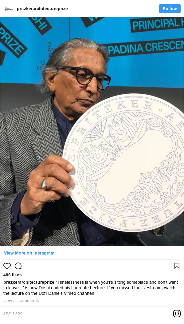 """Instagram post by pritzkerarchitectureprize: """"Timelessness is when you're sitting someplace and don't want to leave..."""" is how Doshi ended his Laureate Lecture. If you missed the livestream, watch the lecture on the UofTDaniels Vimeo channel!"""