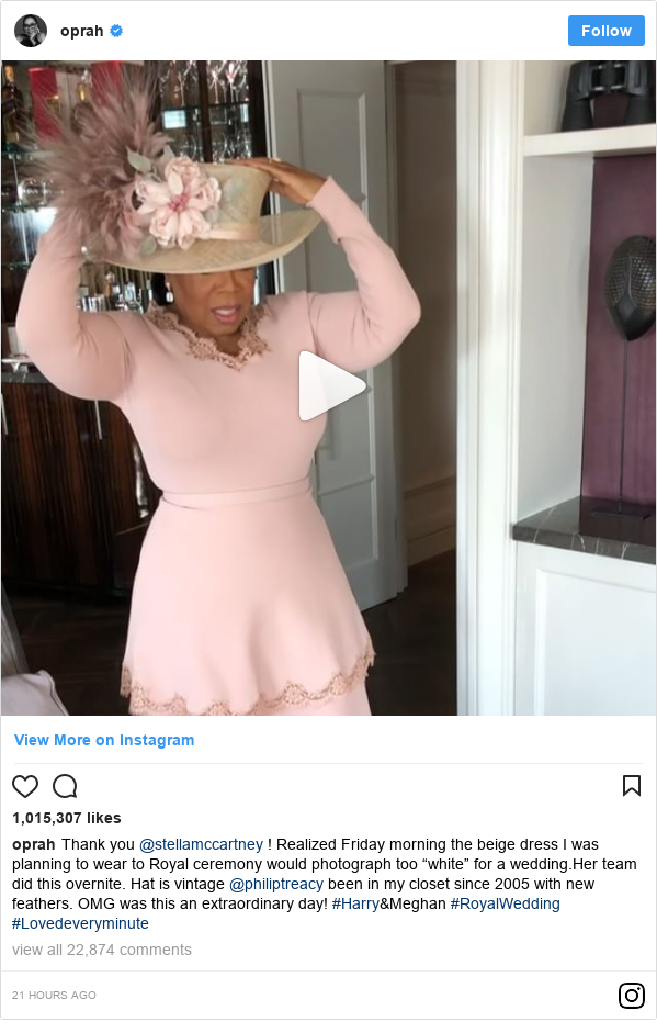 "Instagram post by oprah: Thank you @stellamccartney ! Realized Friday morning the beige dress I was planning to wear to Royal ceremony would photograph too ""white"" for a wedding.Her team did this overnite. Hat is vintage @philiptreacy been in my closet since 2005 with new feathers. OMG was this  an extraordinary day! #Harry&Meghan #RoyalWedding #Lovedeveryminute"