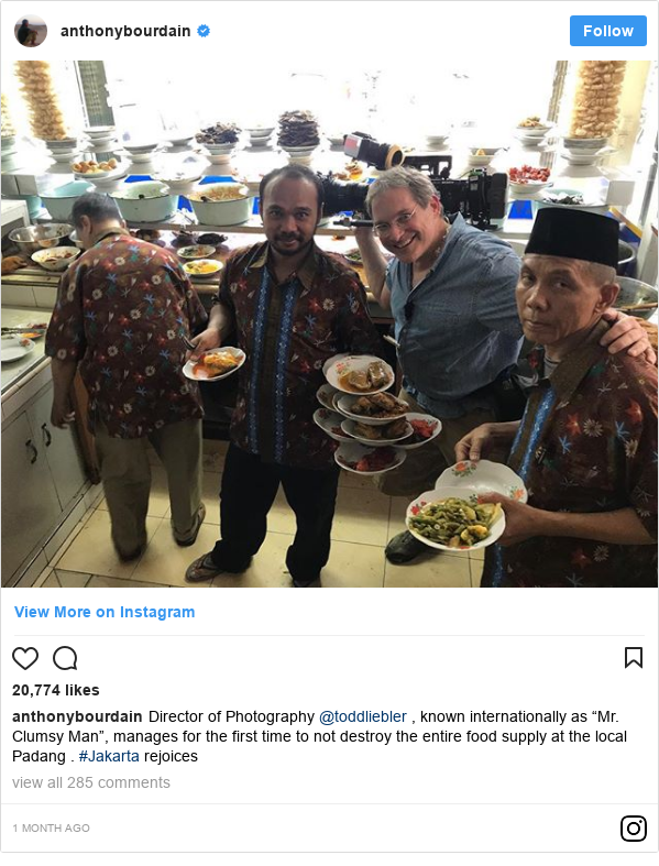 "Instagram pesan oleh anthonybourdain: Director of Photography @toddliebler , known internationally as ""Mr. Clumsy Man"", manages for the first time to not destroy the entire food supply at the local Padang . #Jakarta rejoices"