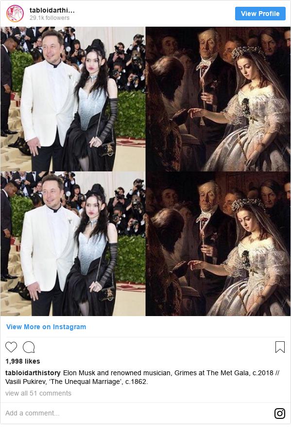 Instagram постту tabloidarthistory жазды: Elon Musk and renowned musician, Grimes at The Met Gala, c.2018 // Vasili Pukirev, 'The Unequal Marriage', c.1862.