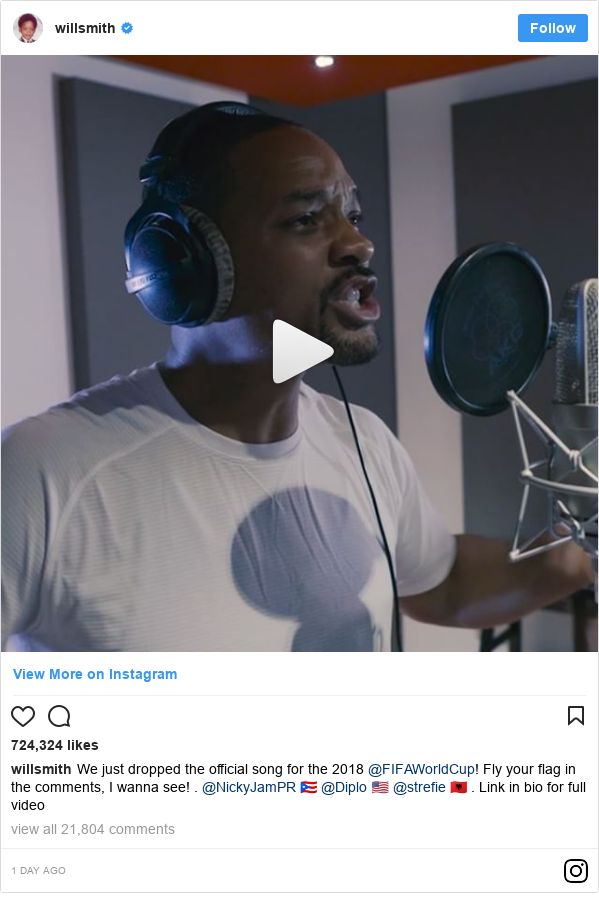 Instagram post by willsmith: We just dropped the official song for the 2018 @FIFAWorldCup! Fly your flag in the comments, I wanna see! . @NickyJamPR 🇵🇷 @Diplo 🇺🇸 @strefie 🇦🇱 . Link in bio for full video