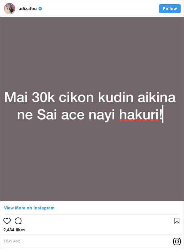 Instagram wallafa daga adizatou: