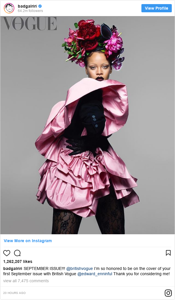 Instagram publication par badgalriri: SEPTEMBER ISSUE!!! @britishvogue  I'm so honored to be on the cover of your first September issue with British Vogue @edward_enninful Thank you for considering me!