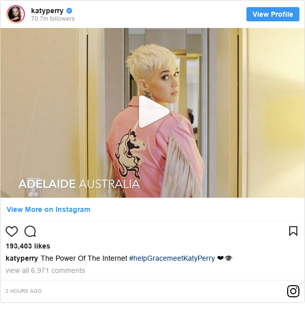 Instagram post by katyperry: The Power Of The Internet #helpGracemeetKatyPerry ❤👁