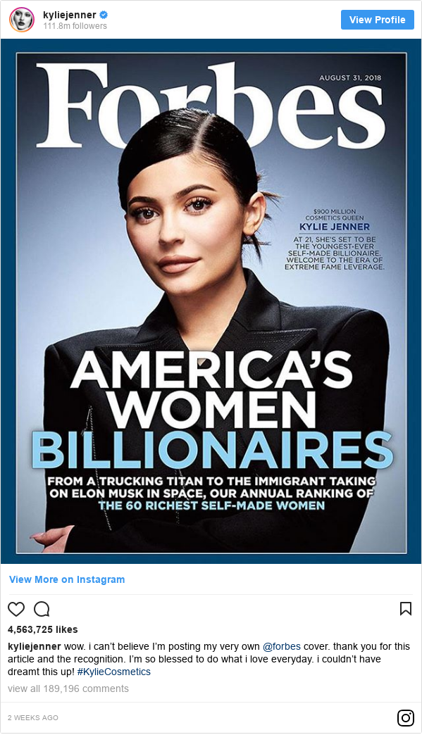 Publicación de Instagram por kyliejenner: wow. i can't believe I'm posting my very own @forbes cover. thank you for this article and the recognition. I'm so blessed to do what i love everyday. i couldn't have dreamt this up! #KylieCosmetics