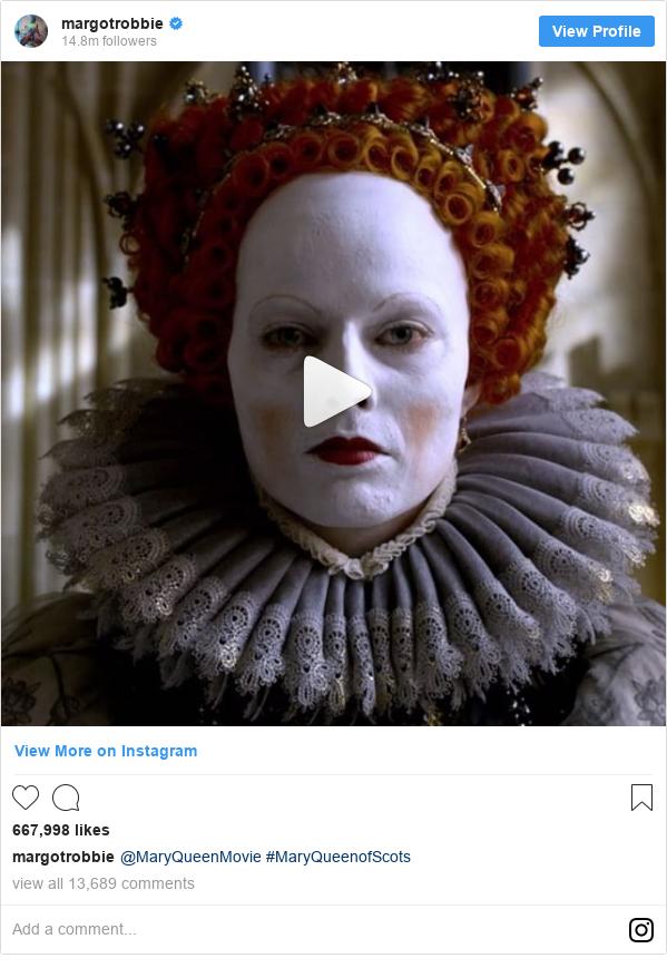 Instagram post by margotrobbie: @MaryQueenMovie #MaryQueenofScots