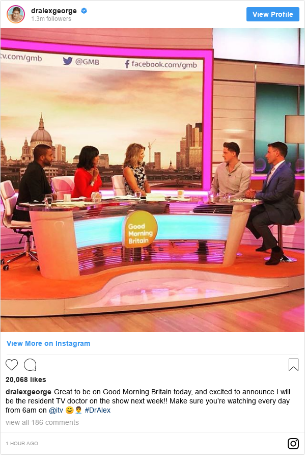 Instagram post by dralexgeorge: Great to be on Good Morning Britain today, and excited to announce I will be the resident TV doctor on the show next week!! Make sure you're watching every day from 6am on @itv 😊👨⚕️ #DrAlex