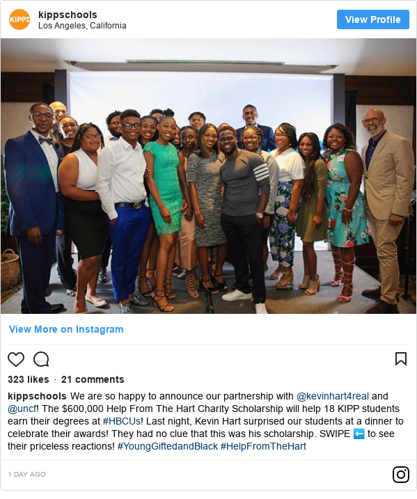 Instagram post by kippschools: We are so happy to announce our partnership with @kevinhart4real and @uncf! The $600,000 Help From The Hart Charity Scholarship will help 18 KIPP students earn their degrees at #HBCUs!  Last night, Kevin Hart surprised our students at a dinner to celebrate their awards! They had no clue that this was his scholarship. SWIPE ⬅️ to see their priceless reactions! #YoungGiftedandBlack #HelpFromTheHart