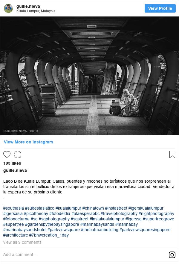 Publicación de Instagram por guille.nieva: Lado B de Kuala Lumpur. Calles, puentes y rincones no turísticos que nos sorprenden al transitarlos sin el bullicio de los extranjeros que visitan esa maravillosa ciudad. Vendedor a la espera de su próximo cliente. . . #southasia #sudestasiatico #kualalumpur #chinatown #instastreet #igerskualalumpur #igersasia #picoftheday #fotodeldia #alaesperabbc #travelphotography #nightphotography #fotonocturna #sg #sgphotography #sgstreet #instakualalumpur #igerssg #supertreegrove #supertree #gardensbythebaysingapore #marinabaysands #marinabay #marinabaysandshotel #parkviewsquare #thebatmanbuilding #parkviewsquaresingapore #architecture #7bnwcreation_1day