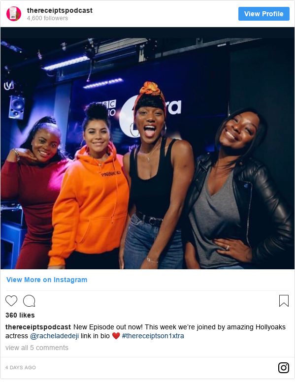 Instagram post by thereceiptspodcast: New Episode out now! This week we're joined by amazing Hollyoaks actress @racheladedeji link in bio ❤️ #thereceiptson1xtra