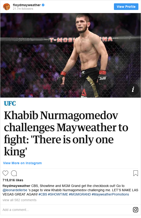 Instagram пост, автор: floydmayweather: CBS, Showtime and MGM Grand get the checkbook out!  Go to @leonardellerbe 's  page to view Khabib Nurmagomedov challenging me.  LET'S MAKE LAS VEGAS GREAT AGAIN!  #CBS #SHOWTIME  #MGMGRAND #MayweatherPromotions
