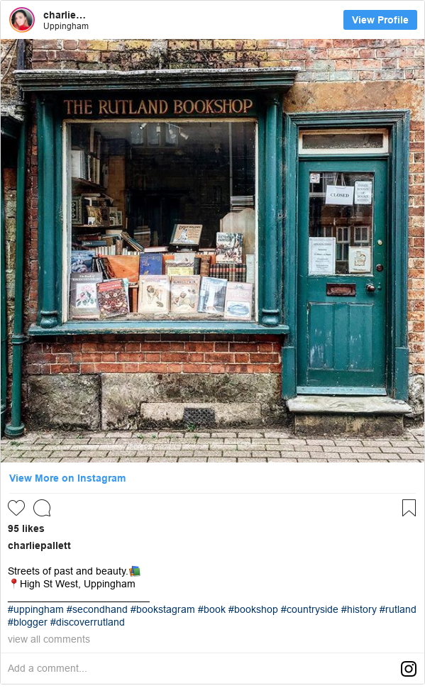 Instagram post by charliepallett: Streets of past and beauty.📚 📍High St West, Uppingham _________________________ #uppingham #secondhand #bookstagram #book #bookshop #countryside #history #rutland #blogger #discoverrutland