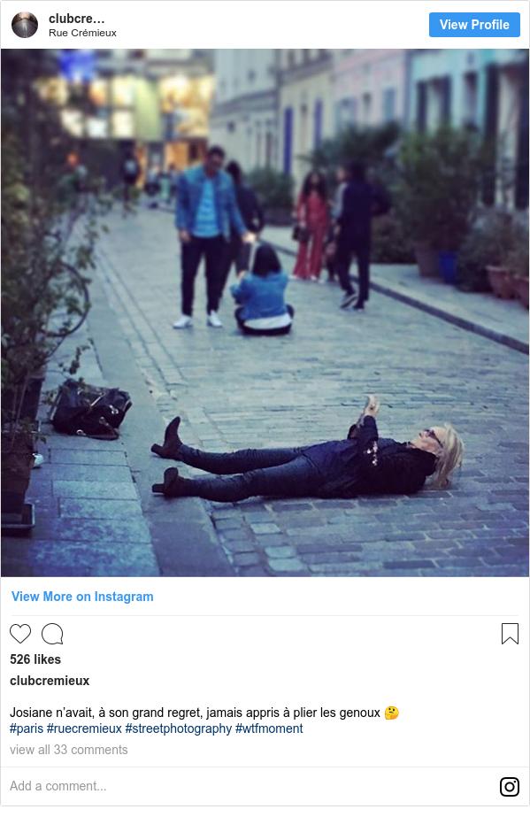 Publicación de Instagram por clubcremieux: Josiane n'avait, à son grand regret, jamais appris à plier les genoux 🤔  #paris #ruecremieux #streetphotography #wtfmoment