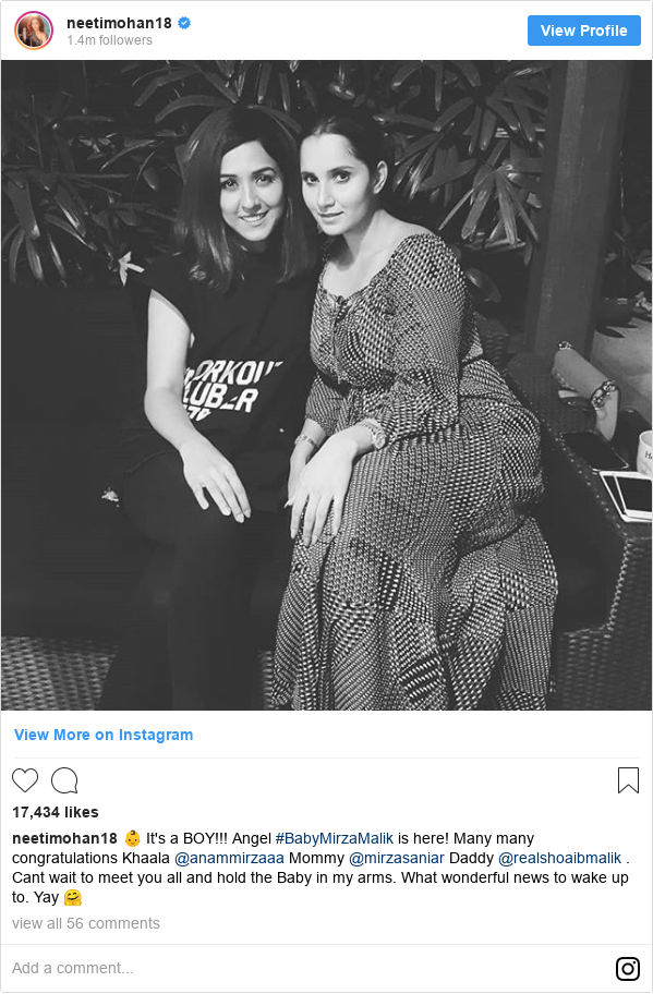 Instagram post by neetimohan18: 👶 It's a BOY!!! Angel #BabyMirzaMalik is here! Many many congratulations Khaala @anammirzaaa Mommy @mirzasaniar Daddy @realshoaibmalik . Cant wait to meet you all and hold the Baby in my arms. What  wonderful news to wake up to. Yay 🤗