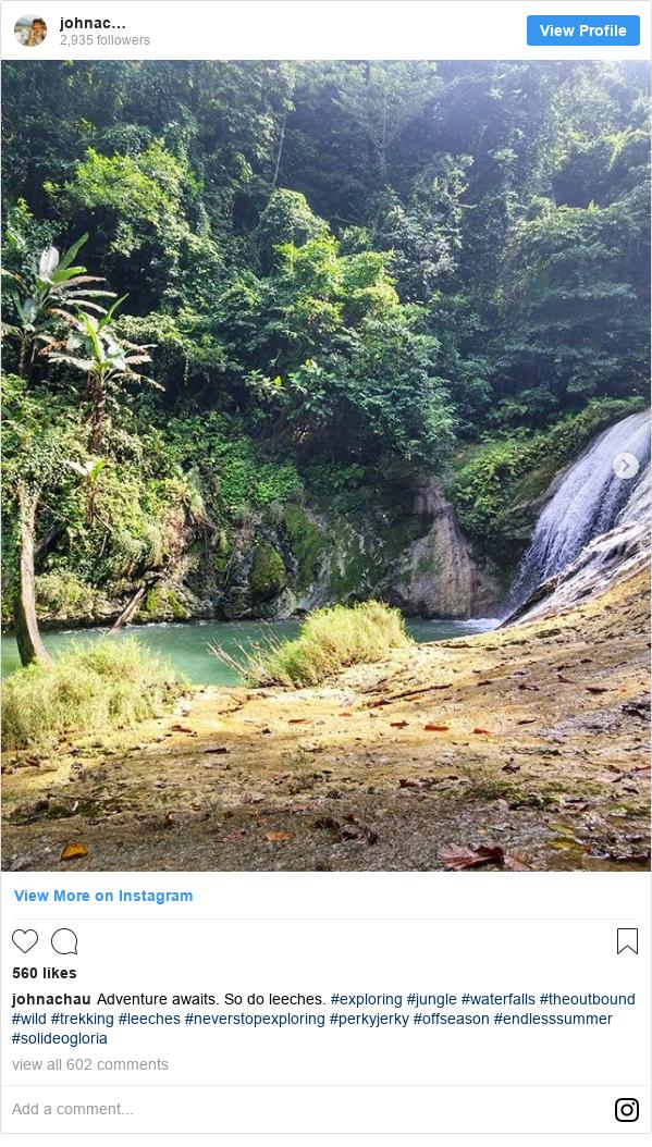 Instagram пост, автор: johnachau: Adventure awaits. So do leeches.  #exploring #jungle #waterfalls #theoutbound #wild #trekking #leeches #neverstopexploring #perkyjerky #offseason #endlesssummer #solideogloria