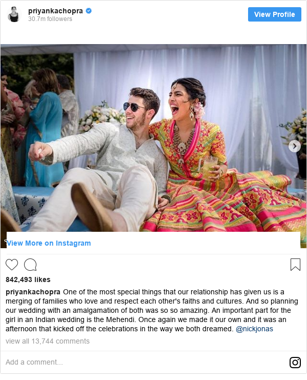 Instagram post by priyankachopra: One of the most special things that our relationship has given us is a merging of families who love and respect each other's faiths and cultures. And so planning our wedding with an amalgamation of both was so so amazing. An important part for the girl in an Indian wedding is the Mehendi.