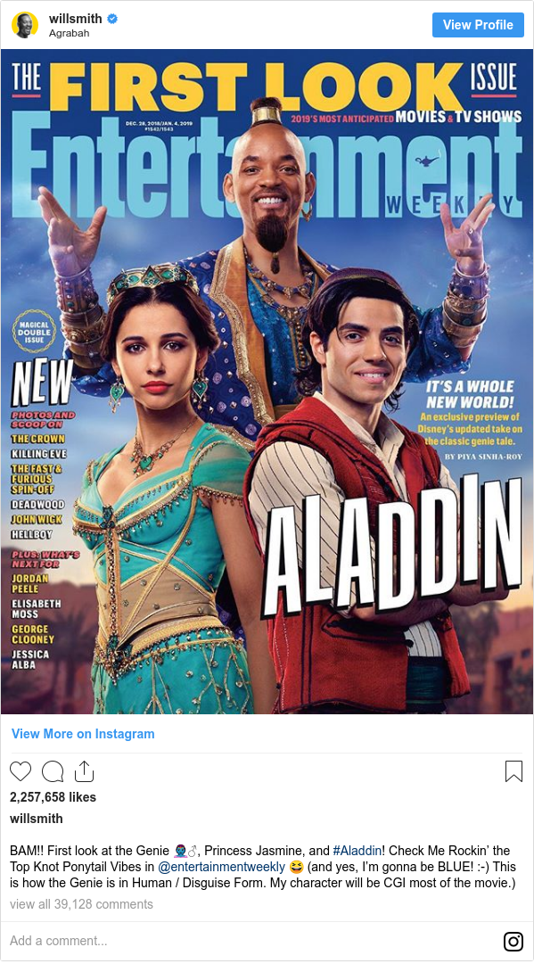 Instagram post by willsmith: BAM!! First look at the Genie 🧞‍♂️, Princess Jasmine, and #Aladdin! Check Me Rockin' the Top Knot Ponytail Vibes in @entertainmentweekly 😆 (and yes, I'm gonna be BLUE!  -) This is how the Genie is in Human / Disguise Form.  My character will be CGI most of the movie.)