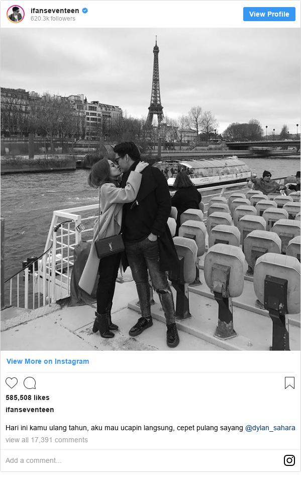 Instagram post by ifanseventeen: Hari ini kamu ulang tahun, aku mau ucapin langsung, cepet pulang sayang @dylan_sahara