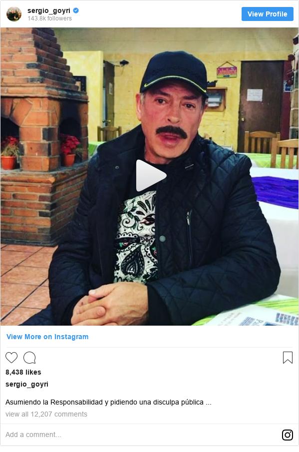 Publicación de Instagram por sergio_goyri: Asumiendo la Responsabilidad y pidiendo una disculpa pública ...