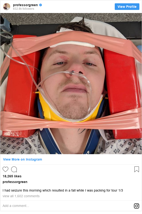 Instagram post by professorgreen: I had seizure this morning which resulted in a fall while I was packing for tour 1/3